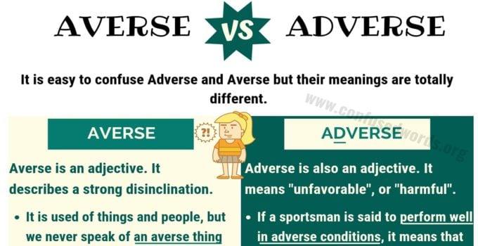 AVERSE vs ADVERSE