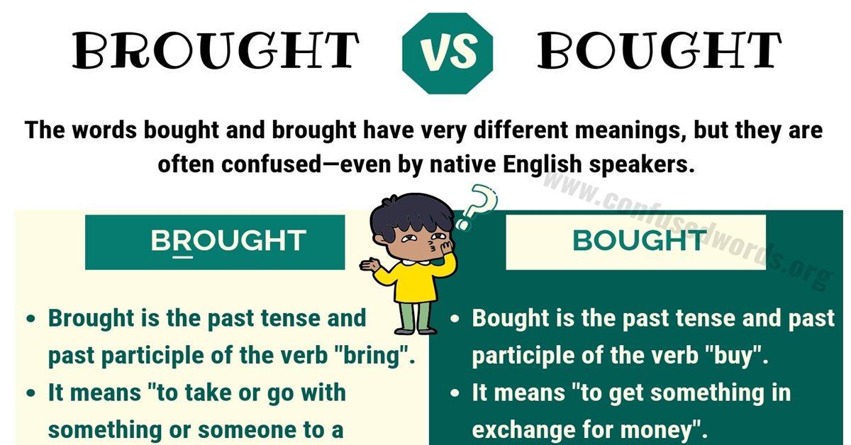 BROUGHT vs BOUGHT: How to Get Brought vs Bought Right? 2
