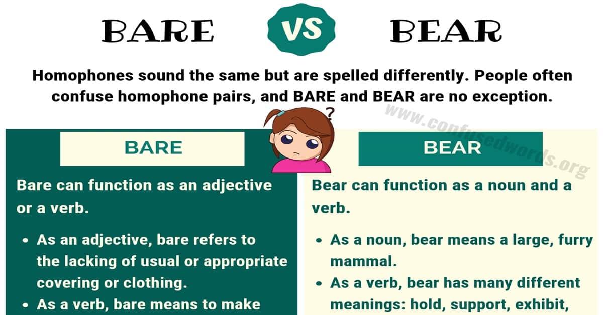 BARE vs BEAR: How to Use Bear vs Bare in a Sentence 1