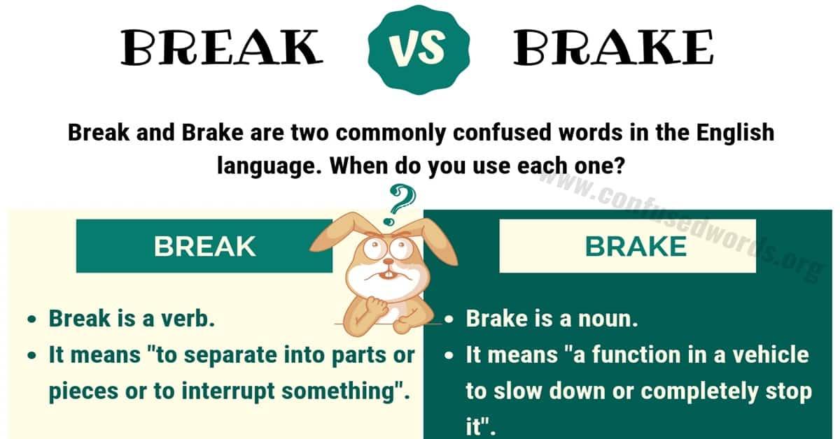 Break vs Brake