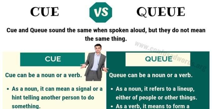 CUE vs QUEUE: How to Use Queue vs Cue Correctly?