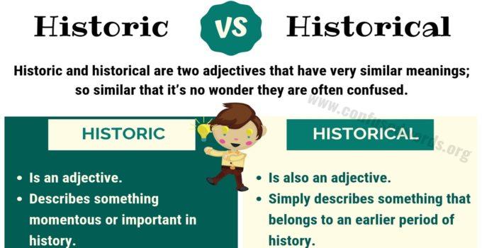 Historic vs Historical