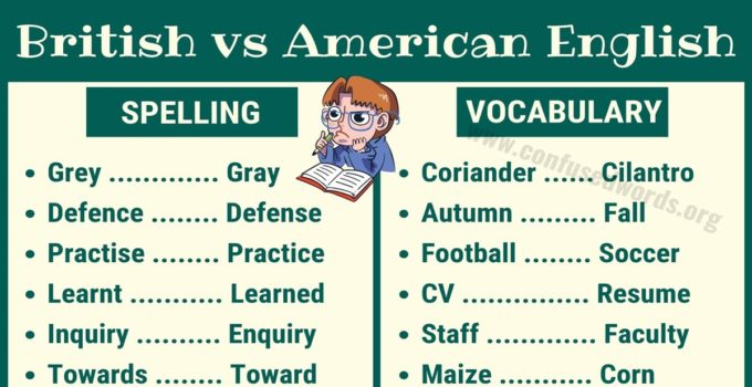 British English vs American English: What are the Differences?