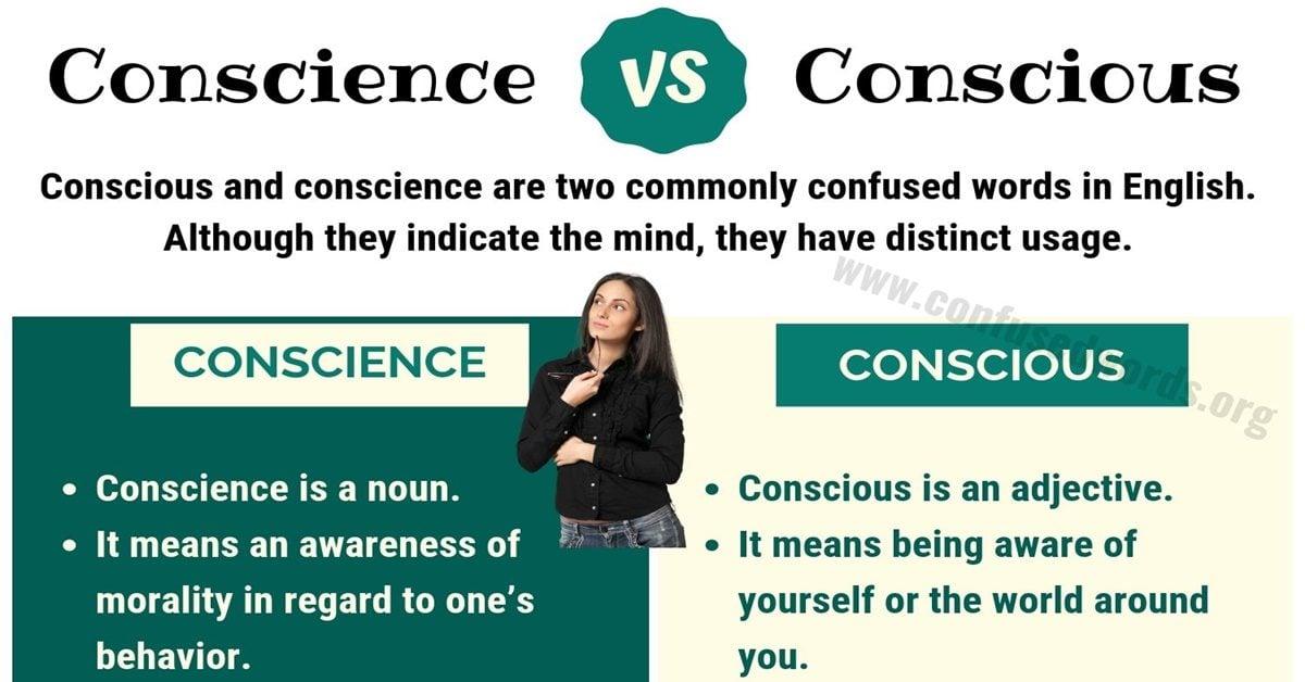 Conscience vs Conscious