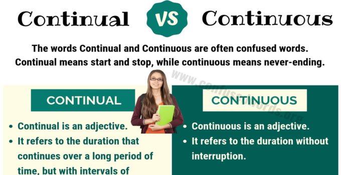 Continual vs Continuous