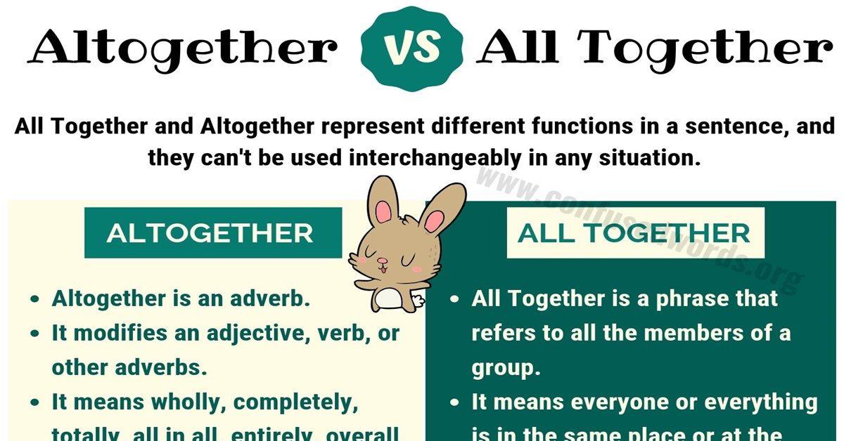 Altogether vs All Together