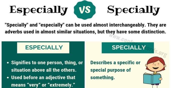 Especially vs Specially
