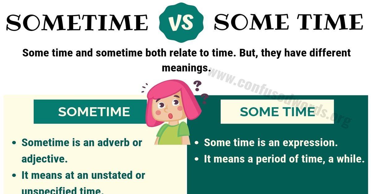 Sometime vs Some Time