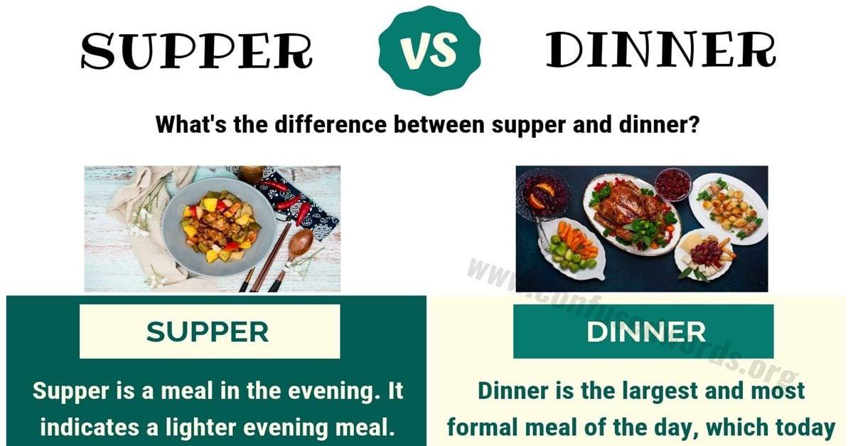 Supper vs Dinner