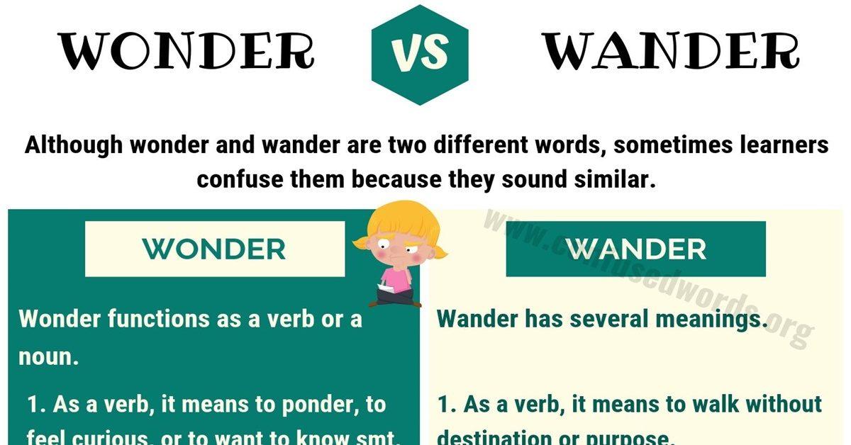 Wonder vs Wander