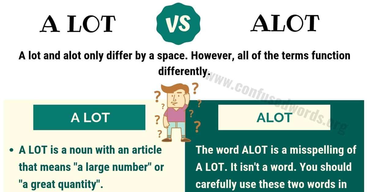 Alot or A Lot