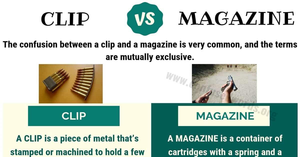 Clip vs Magazine