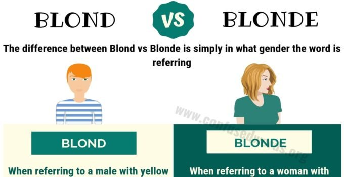 BLOND or BLONDE: Useful Difference between Blonde vs Blond