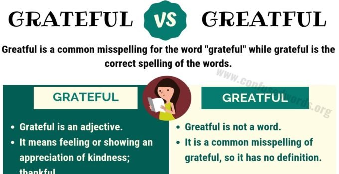 Greatful or Grateful