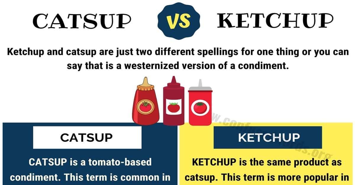 Catsup vs Ketchup
