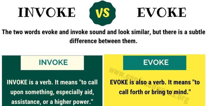 INVOKE vs EVOKE: How to Use Evoke vs Invoke Correctly?