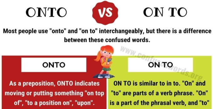 ONTO vs ON TO: How to Use Onto or On to in English?