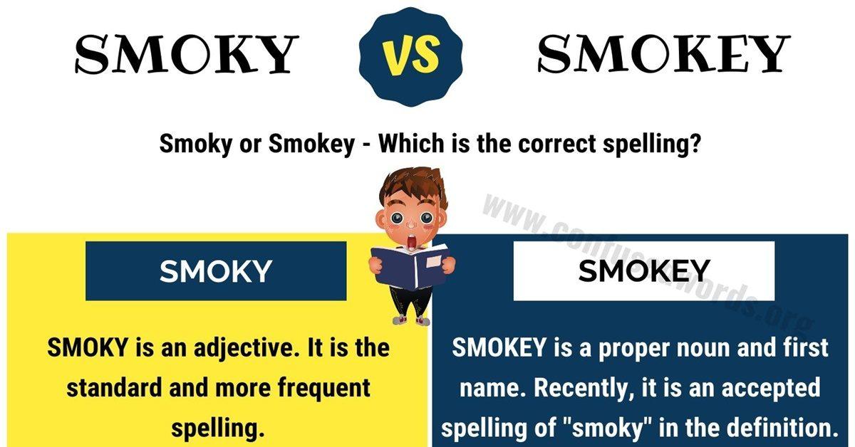 smoky or smokey