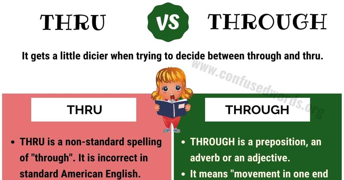 Thru vs Through